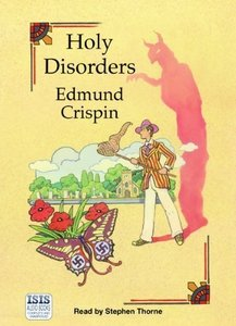 """Holy Disorders,"" by Edmund Crispin, Published in 1945"